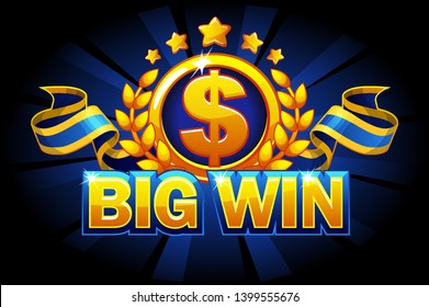 Big win game concept. Casino background isolated. Bonus badge, dollar sign and ribbon. Casino slot winner banner signboard. Vector Objects on separate layers.