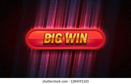 Big win sign. Shining banner. Vector illustration.