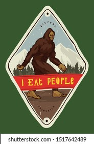 Bigfoot in the mountains - I eat people - colorful hiking print