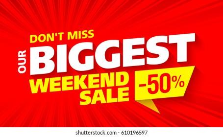 Biggest Weekend Sale bright banner design, vector illustration