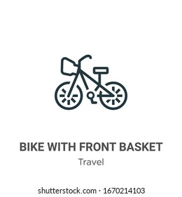 Bike with front basket outline vector icon. Thin line black bike with front basket icon, flat vector simple element illustration from editable travel concept isolated stroke on white background