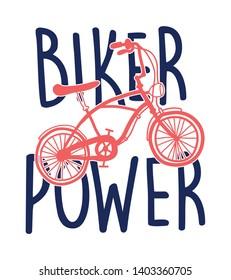 Biker power slogan and hand drawing bicycle design vector.