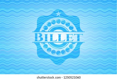 Billet water concept badge background.
