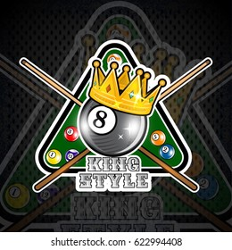 Billiard ball with crown and pyramid green table with crossed cues. Sport logo for any team or championship