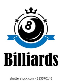 Billiards or pool emblem with ball, crown, banner, stars and text  Billiards. Suitable for sport, recreation and logo design