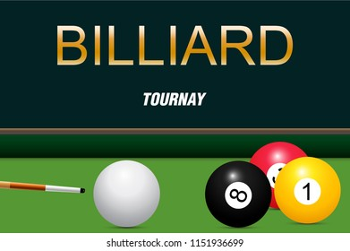 Billiards tournament poster design of color billiard balls on green table background. Vector illustration