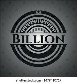 Billion dark emblem. Vector Illustration. Detailed.