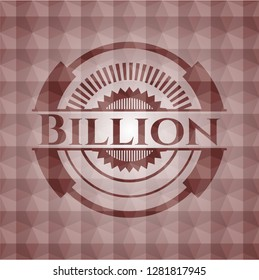 Billion red seamless emblem or badge with geometric pattern background.