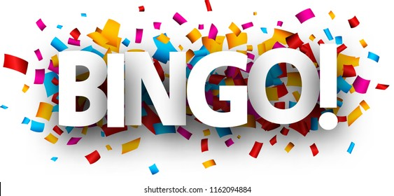 Bingo sign with colorful paper confetti. Vector background.
