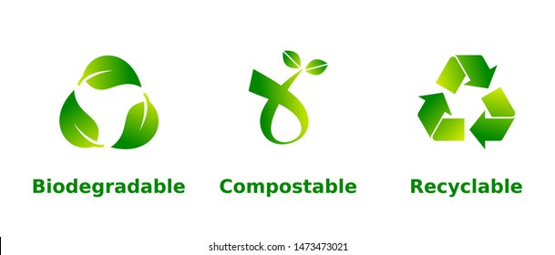 Biodegradable, compostable, recyclable sign set. Three green icons on white background with gradient. Zero waste,nature preservation,eco friendly,sustainable concept.Vector illustration,flat,clip art.