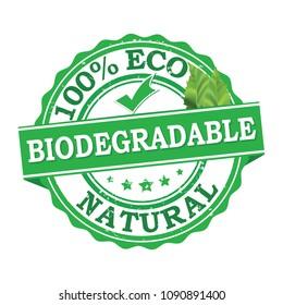 Biodegradable, natural , 100% eco. Green stamp / label designed for print