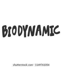 Biodynamic. Sticker for social media content. Vector hand drawn illustration design. Bubble pop art comic style poster, t shirt print, post card, video blog cover