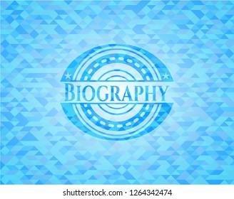 Biography realistic sky blue emblem. Mosaic background