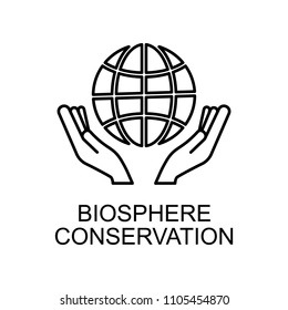 biosphere conservation outline icon. Element of enviroment protection icon with name for mobile concept and web apps. Thin line biosphere conservation icon can be used for web on white background