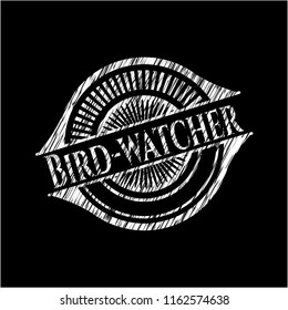 Bird-watcher chalk emblem written on a blackboard