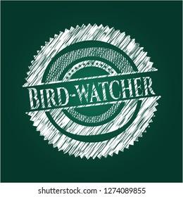 Bird-watcher with chalkboard texture