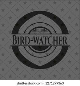 Bird-watcher dark badge