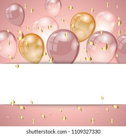 Birthday background with rose gold balloons, golden confetti and place for text. Celebration card with gold and pink air balloons. Vector illustration.