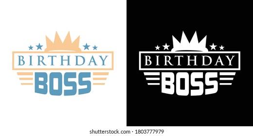 Birthday Boss Printable Vector Illustration