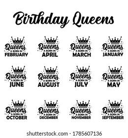 Birthday Bundle, Queens are Born in Bundle, Birthday Queen, Birthday Shirt, clipart, cricut, silhouette eps files