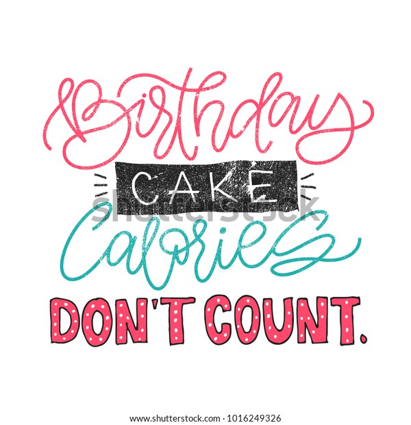 Admirable Birthday Cake Calories Dont Count Funny Stock Vektorgrafik Personalised Birthday Cards Paralily Jamesorg