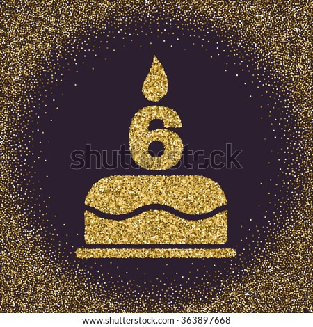 The Birthday Cake With Candles In Form Of Number 6 Symbol Gold Sparkles And Glitter Vector Illustration