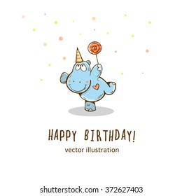 Birthday card  with cartoon funny  hippopotamus  and red  lollipop. Vector illustration.