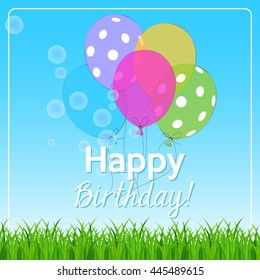 birthday card with colorful balloons, soap bubbles and best wishes on bright background