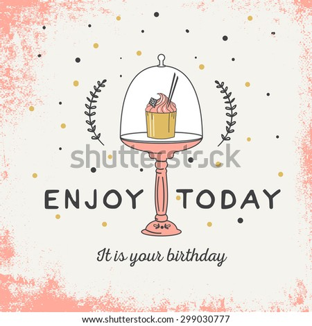Birthday Card Cupcake Enjoy Today Your Stock Vector Royalty Free