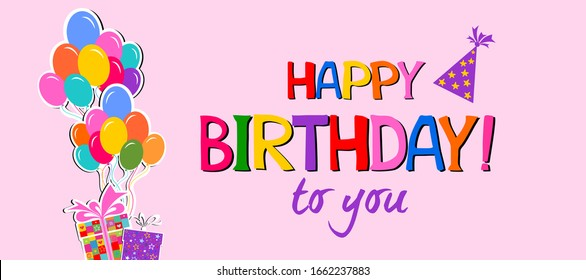 Birthday card. Happy birthday to you! Celebration pink background with gift boxes, Balloons, Party Hat and place for your text. Horizontal banner. Greeting, invitation card or flyer. Vector