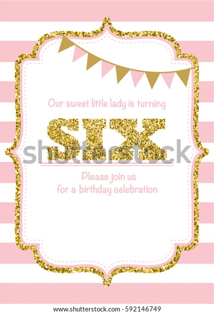 Birthday Card Invitation Is Turning Six Pink With Stripes Gold Glitter And Flags Text