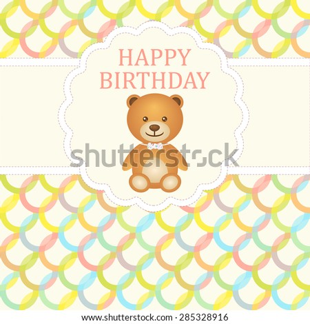 Birthday Card With Teddy Bear And Background Colorful Circles Vector Illustration The Text