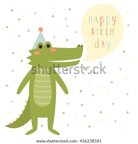 Birthday Card Template With Cute Cartoon Alligator And Happy Text Message On Background