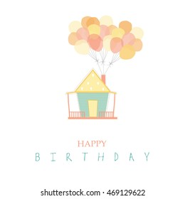 birthday cards,poster,template,greeting cards,balloons,house,Vector illustrations