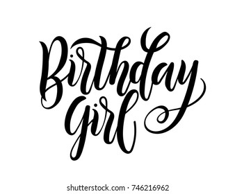Birthday Girl lettering Greeting card sign with flourishes. Design for postcards and prints.