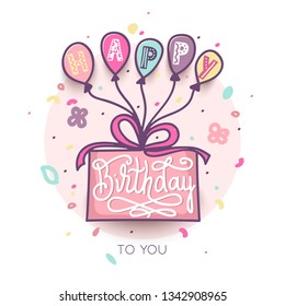 Birthday greeting card design with lettering text. Birthday cake and colorful balloons