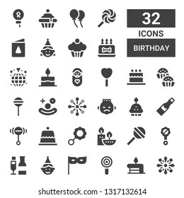 Birthday Icon Set Collection Of 32 Filled Icons Included Fireworks Cake