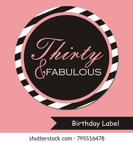 Birthday label, thirty and fabulous