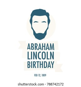The birthday of President Abraham Lincoln. Festive vector illustration. Background with President Lincoln.