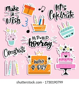 Birthday set. Cakes, pastries and lettering with the Holiday. Lets celebrate, make a wish, Congrats, Hip Hip hooray. Vector illustration flat style