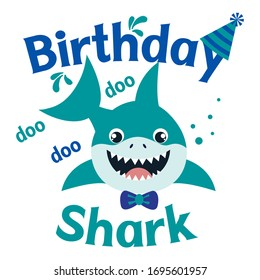 Birthday Shark boy vector illustration. Cute baby shark happy birthday greeting card. Kids fashion graphic, shirt design.