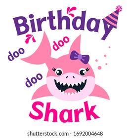 Birthday Shark girl vector illustration. Cute little shark with lettering. Birthday shirt design. Kids fashion graphic.