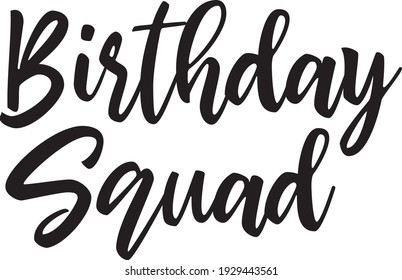 Birthday Squad, Birthday Font. Vector