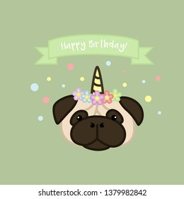 Birthday Unicorn Pug with Banner Cartoon Vector Illustration