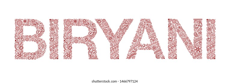 BIRYANI henna tattoo doodle vector ornament on white background. Font Helvetica word. For banner, poster, flyer, signboard, menu