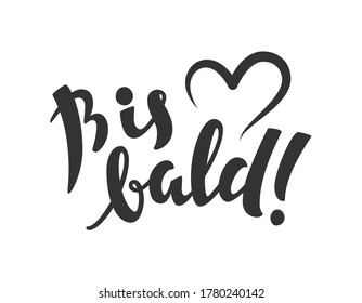 Bis bald (eng: See you soon) vector hand drawn lettering in German