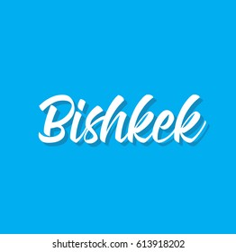bishkek, text design. Vector calligraphy. Typography poster. Usable as background.