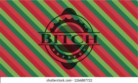 Bitch christmas style emblem.
