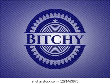 Bitchy badge with denim background