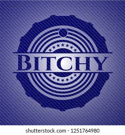 Bitchy emblem with jean high quality background